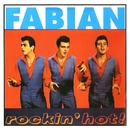 Rockin' Hot/Fabian