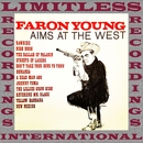 Aims At The West (HQ Remastered Version)/Faron Young