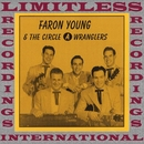 Faron Young And The Circle A Wranglers (HQ Remastered Version)/Faron Young