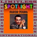 Spotlight On Faron Young (HQ Remastered Version)/Faron Young