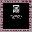 In Chronology, 1953-1956 (HQ Remastered Version)/Faron Young