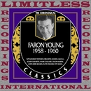 In Chronology, 1958-1960 (HQ Remastered Version)/Faron Young