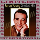 Greatest Hits (HQ Remastered Version)/Faron Young