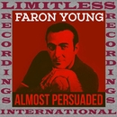 Almost Persuaded (HQ Remastered Version)/Faron Young