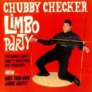 Limbo Party/Chubby Checker