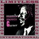 Mambo Moves Garner (Expanded, HQ Remastered Version)/Erroll Garner