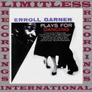 Plays For Dancing (HQ Remastered Version)/Erroll Garner