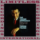 The Young Approach (HQ Remastered Version)/Faron Young
