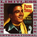 Young At Heart, The Hillbilly Heart-Throb (HQ Remastered Version)/Faron Young