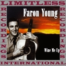 Wine Me Up (HQ Remastered Version)/Faron Young