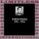 In Chronology, 1951-1953 (HQ Remastered Version)/Faron Young