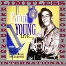 Live... And More (HQ Remastered Version)/Faron Young
