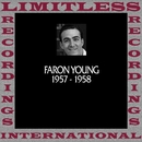 In Chronology, 1957-1958 (HQ Remastered Version)/Faron Young