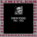 In Chronology, 1961-1962 (HQ Remastered Version)/Faron Young