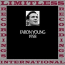 In Chronology, 1958 (HQ Remastered Version)/Faron Young