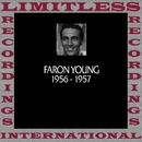 In Chronology, 1956-1957 (HQ Remastered Version)/Faron Young
