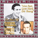 Live Fast, Love Hard, Die Young, The Best Of Faron Young (HQ Remastered Version)/Faron Young