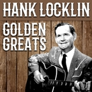 Hank Locklin - Golden Greats/Hank Locklin