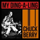 Chuck Berry - My Ding-A-Ling/Bo Diddley, Chuck Berry