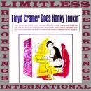 Goes Honky Tonkin' (HQ Remastered Version)/Floyd Cramer