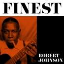 Finest - Robert Johnson/Robert Johnson