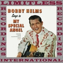 Bobby Helms Sings To My Special Angel (HQ Remastered Version)/Bobby Helms