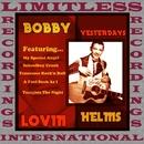 Yesterday's Lovin' (HQ Remastered Version)/Bobby Helms