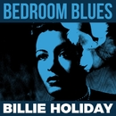 Bedroom Blues - Billie Holiday/Billie Holiday