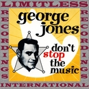 Don't Stop The Music (HQ Remastered Version)/George Jones