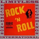 Eddie Con Los Shades, Rock 'n Roll (HQ Remastered Version)/Freddy Fender