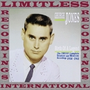 Birth Of A Legend, The Truly Complete Starday & Mercury Recordings, 1954-1961, Vol. 3 (HQ Remastered Version)/George Jones