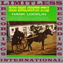 Irish Songs, Country Style (HQ Remastered Version)/Hank Locklin