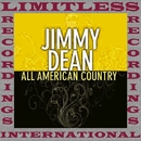 All American Country (HQ Remastered Version)/Jimmy Dean