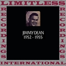 In Chronology, 1952-1955 (HQ Remastered Version)/Jimmy Dean