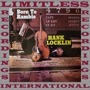 Born To Ramble (HQ Remastered Version)/Hank Locklin