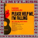 Please Help Me, I'm Falling (HQ Remastered Version)/Hank Locklin