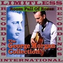 Room Full Of Roses, The George Morgan Collection (HQ Remastered Version)/George Morgan
