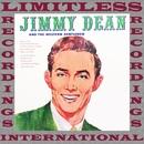 Jimmy Dean & The Western Gentlemen (HQ Remastered Version)/Jimmy Dean
