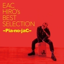 EAC HIRO's BEST SELECTION/→Pia-no-jaC←