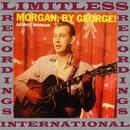 Morgan, By George! (HQ Remastered Version)/George Morgan