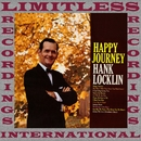 Happy Journey (HQ Remastered Version)/Hank Locklin