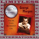 From This Moment On (HQ Remastered Version)/George Morgan