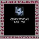 In Chronology, 1958-1961 (HQ Remastered Version)/George Morgan