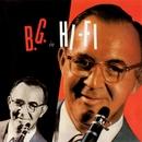 B.G. In Hi-Fi/Benny Goodman