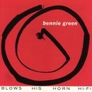 Bennie Green Blows His Horn/Bennie Green