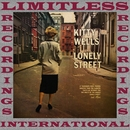 Lonely Street (HQ Remastered Version)/Kitty Wells