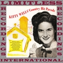 Kitty Wells' Country Hit Parade (HQ Remastered Version)/Kitty Wells