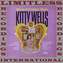 Queen Of Country Music (HQ Remastered Version)/Kitty Wells