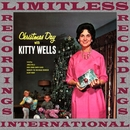 Christmas Day With Kitty Wells (HQ Remastered Version)/Kitty Wells