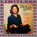 Dust On The Bible (HQ Remastered Version)/Kitty Wells